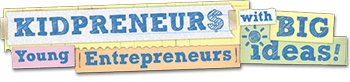 KIDPRENEURS – Entrepreneurship for Kids